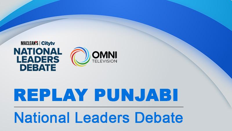Replay: National Leaders Debate – Punjabi